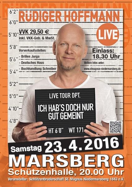 23. April 2016 – Rüdiger Hoffmann – Ich hab´s doch nur gut gemeint